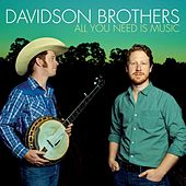 All You Need Is Music by The Davidson Brothers
