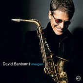 Timeagain by David Sanborn