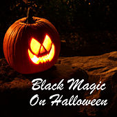 Black Magic On Halloween von Various Artists