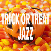 Trick Or Treat Jazz by Various Artists