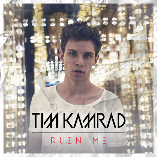 Ruin Me by Tim Kamrad