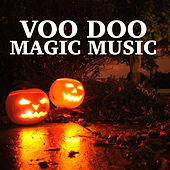 Voodoo Magic Music by Various Artists