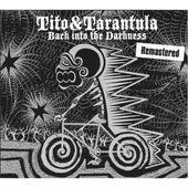 Back into the Darkness (Remastered) von Tito & Tarantula