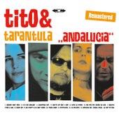 Andalucia (Remastered) von Tito & Tarantula