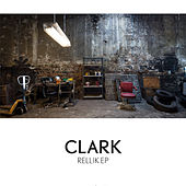 Rellik EP by Clark