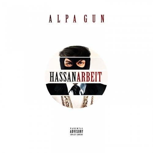 Hassan Arbeit by Alpa Gun