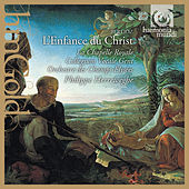 Berlioz: L'enfance du Christ by Various Artists