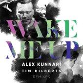 Wake Me Up (Remixes) by Alex Kunnari