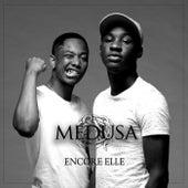 Encore elle by Medusa