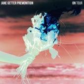 On Tour von Jane Getter Premonition