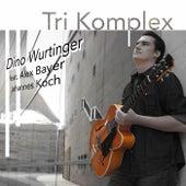 Tri-Komplex by Dino Wurtinger