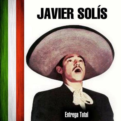 Entrega Total by Javier Solis