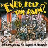 Ever Felt the Pain? de John Heneghan