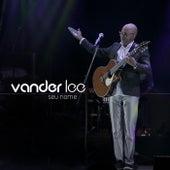 Seu Nome (Ao Vivo) von Vander Lee
