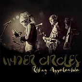 Wider Circles (Live) by Rising Appalachia