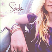 Sunday by Emalee Hill