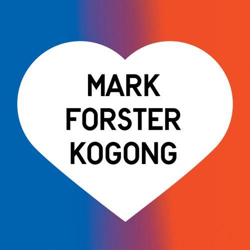 Kogong von Mark Forster