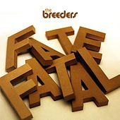 Fate To Fatal von The Breeders