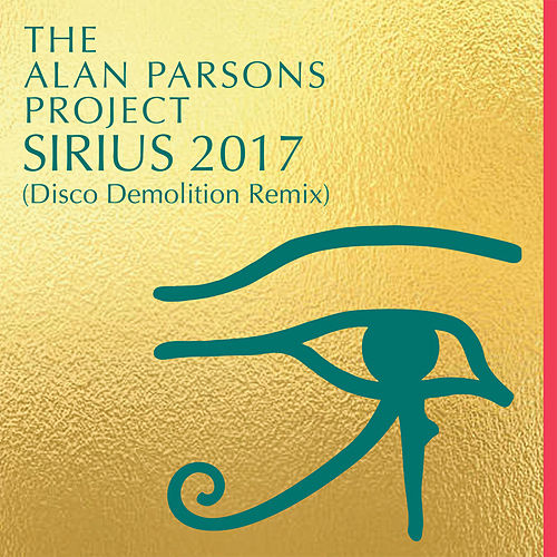 Sirius 2017 (Disco Demolition Remix) by Alan Parsons Project