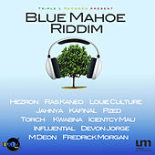 Blue Mahoe Riddim by Various Artists