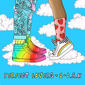 Perfect Lovers by 1 O.A.K