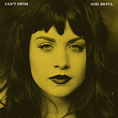God Awful by Can't Swim