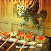 Buddhist Mind by Lullabies for Deep Meditation