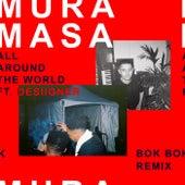 All Around The World (Bok Bok Remix) de Mura Masa