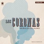 Señales de Humo by Los Coronas