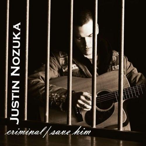 Criminal by Justin Nozuka