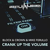 Crank Up The Volume by Block