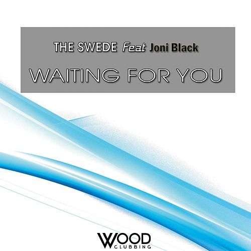 Waiting For You (feat. Joni Black) by The Swede