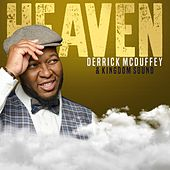 Heaven by Derrick McDuffey