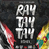 Ray Tay Tay by Mya