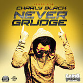 Never Grudge de Charly Black