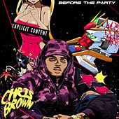 Before the Party, Vol. 2 by Chris Brown