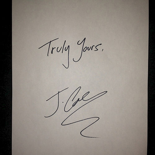 Truly Yours, J. Cole by J. Cole