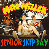 Senior Skip Day de Mac Miller