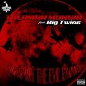 I Ain't wit the Evil Empire (feat. Big Twins) de Therman Munsin