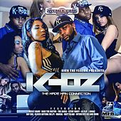 Rich the Factor Presents: The Made Man Connection by K-Oz
