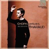 Chopin: Préludes, Op.28 de Alexandre Tharaud