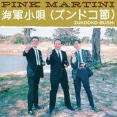 Zundoko-Bushi von Pink Martini