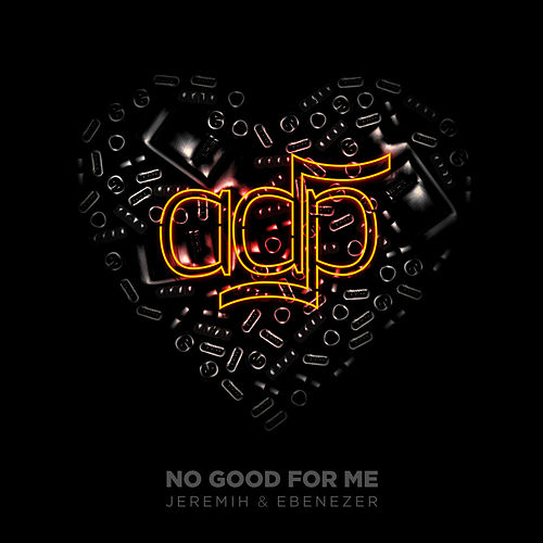 No Good For Me de Jeremih & Ebenezer