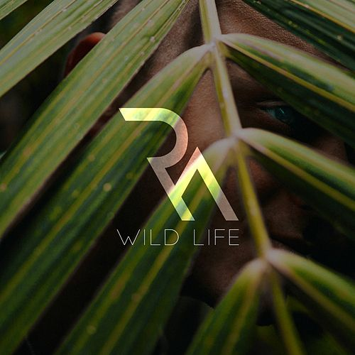 Wild Life by RA