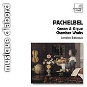 Pachelbel: Canon & Gigue - Musique de chambre by Charles Medlam and London Baroque