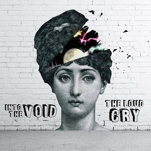 The Loud Cry von Into The Void