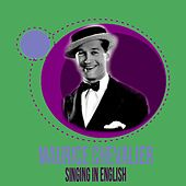 Singing in English de Maurice Chevalier