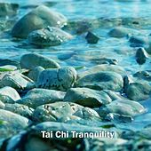 Tai Chi Tranquility von Entspannungsmusik