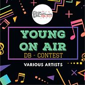 Young on Air - DB Contest 2017 von Various Artists