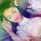 Bed Background by Deep Sleep Relaxation